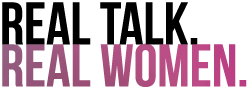 Real Talk Real Women by  Miriam Khalladi